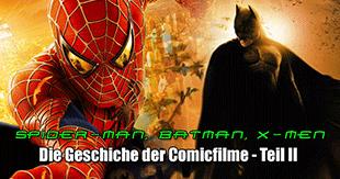 Comicverfilmungen im Wandel der Zeit - Teil II - Die Ära 2000-2007