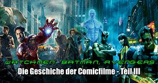 Comicverfilmungen im Wandel der Zeit - Teil III - Die Ära 2008-2012