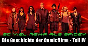 Comicverfilmungen im Wandel der Zeit - Teil IV - Gegenwart und Zukunft