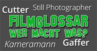 Filmglossar: Cinematographer & Gaffer - Wer macht eigentlich was?