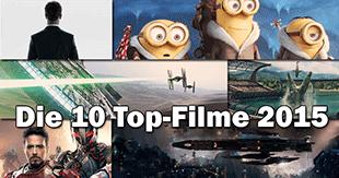 Top 10 - Diese Filme dürft ihr 2015 nicht verpassen