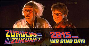 """Wir sind angekommen! 2015, das Jahr von """"Zurück in die Zukunft"""""""