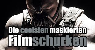 Böse Maskerade: Die coolsten maskierten Filmschurken