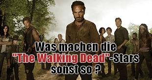 """Vor und nach den Zombies: Was machen die """"The Walking Dead""""-Stars sonst?"""