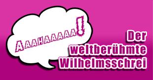 Phänomen Wilhelmsschrei: Woher kommt er, was soll er, wo erklingt er?