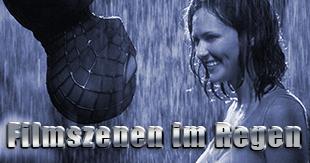 Wie aus einem Guss: Unvergessliche Filmszenen im Regen!
