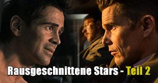Stars, die aus Filmen rausgeschnitten wurden - Teil 2
