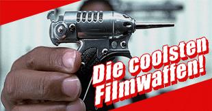 Die coolsten Filmwaffen