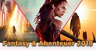 Fantasy- und Abenteuerfilme 2018