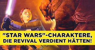 "Diese ""Star Wars""-Charaktere hätten Revival verdient!"