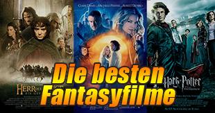Die besten Fantasyfilme aller Zeiten