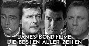 James Bond 007 - Die besten Filme der Reihe