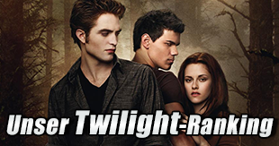 Unser Twilight-Ranking