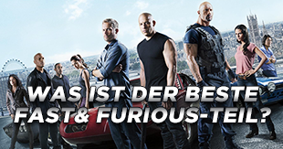 Was ist der beste Fast & Furious-Film?