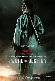 Crouching Tiger, Hidden Dragon - Sword of Destiny