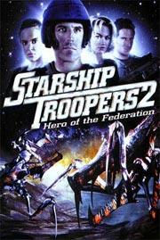 Starship Troopers 2 - Held der Föderation