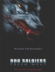 Dog Soldiers - Fresh Meat