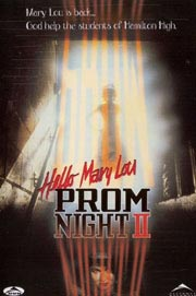 Prom Night 2 - Hello Mary Lou