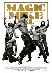 Alle Infos zu Magic Mike XXL