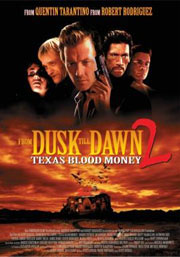 Alle Infos zu From Dusk Till Dawn 2 - Texas Blood Money