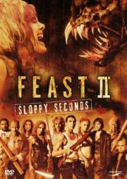 Alle Infos zu Feast 2 - Sloppy Seconds