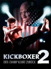 Alle Infos zu Kickboxer 2 - Der Champ kehrt zurück