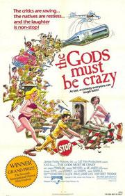 Die Götter müssen verrückt sein