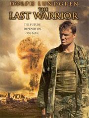 Alle Infos zu The Last Warrior