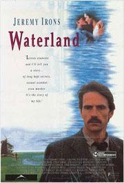 Waterland - Das Geheimnis seiner Liebe