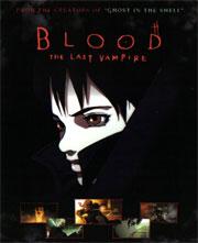 Alle Infos zu Blood - The Last Vampire