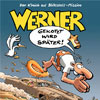 Werner - Gekotzt wird später! Kritik