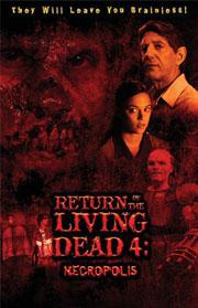 Return of the Living Dead 4 - Necropolis