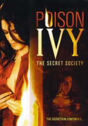 Alle Infos zu Poison Ivy 4 - The Secret Society