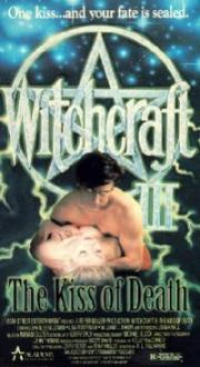 Witchcraft 3 - The Kiss of Death