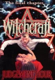 Witchcraft 7 - Judgement Hour