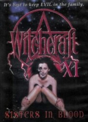 Alle Infos zu Witchcraft 11 - Sisters in Blood