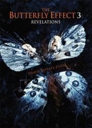 Butterfly Effect 3 - Die Offenbarung