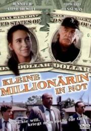 Alle Infos zu Kleine Millionärin in Not