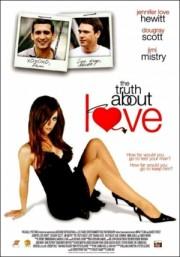 The Truth about Love oder - Was du niemals wissen wolltest...