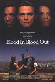 Alle Infos zu Blood In Blood Out - Verschworen auf Leben und Tod