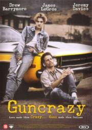 Guncrazy - Junge Killer