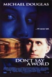 Sag' kein Wort!