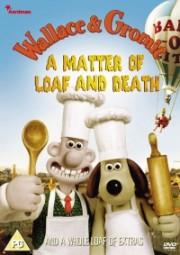 Alle Infos zu Wallace & Gromit - Auf Leben und Brot