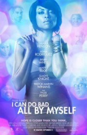 Alle Infos zu I Can Do Bad All by Myself