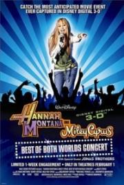 Hannah Montana und Miley Cyrus - Best of Both Worlds Concert Tour