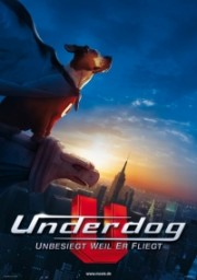 Underdog - Unbesiegt weil er fliegt
