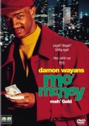 Mo' Money - Meh' Geld