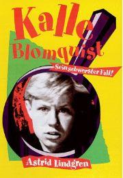 Meisterdetektiv Kalle Blomquist lebt gefährlich