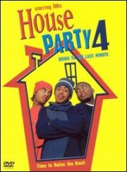 House Party 4 - Down to the Last Minute