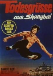 Alle Infos zu Todesgrüße aus Shanghai